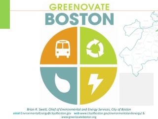Brian R. Swett, Chief  of Environmental and Energy  Services, City  of  Boston