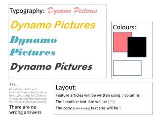 Layout: Feature articles will be written using  3  columns . The headline text size will be  [70]