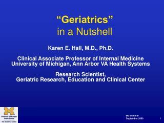 Geriatrics  in a Nutshell