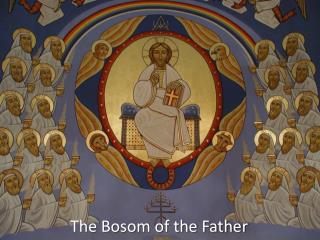 The Bosom of the Father