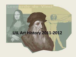 UIL Art History 2011-2012