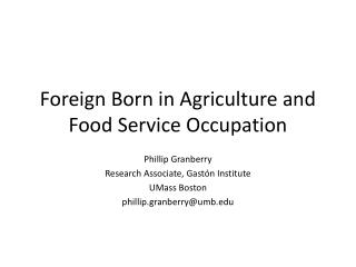 Foreign Born in Agriculture and Food Service Occupation