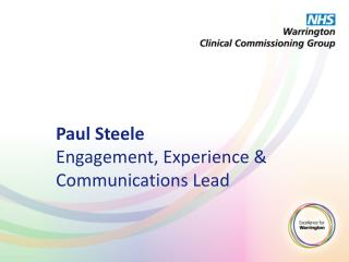 Paul Steele Engagement, Experience & Communications Lead