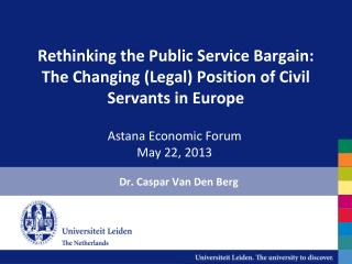 Rethinking the Public Service Bargain: The Changing (Legal) Position of Civil Servants in Europe