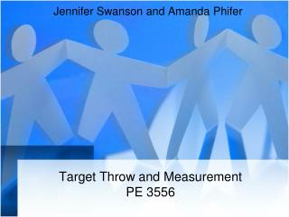 Target Throw and Measurement PE 3556