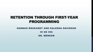 Retention Through First-Year Programming