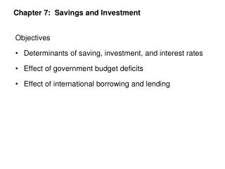 Chapter 7:  Savings and Investment