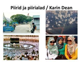 Piirid ja piirialad / Karin Dean