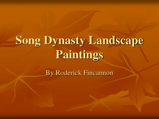 Song Dynasty Landscape Paintings