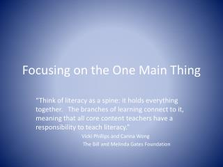 Focusing on the One Main Thing