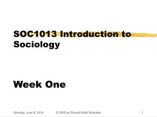 SOC1013 Introduction to Sociology     Week One