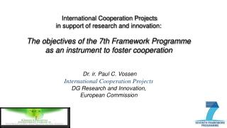 International Cooperation Projects  in support of research and innovation: