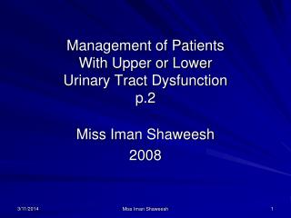 Management of Patients With Upper or Lower Urinary Tract Dysfunction  p.2