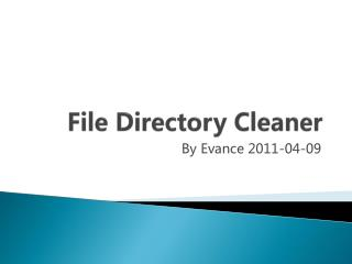 File Directory Cleaner