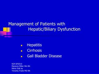 Management of Patients with    Hepatic