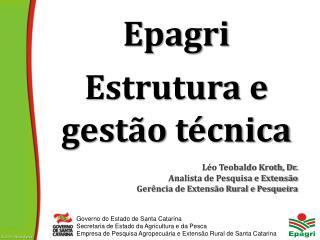 Epagri Estrutura e gestão técnica