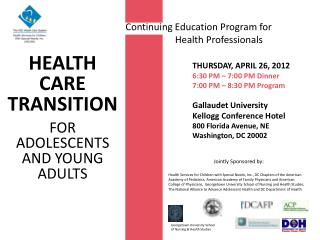 Continuing Education Program for                   Health Professionals