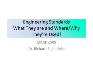Engineering Standards What They are and Where
