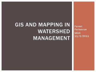 GIS and Mapping in Watershed Management