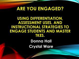Donna Hall Crystal Ware