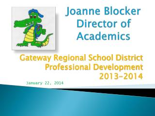 Joanne Blocker Director of Academics