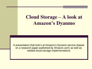 Cloud Storage   A look at Amazon s Dyanmo