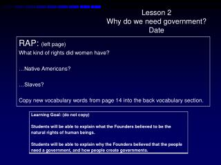 Lesson 2 Why do we need government? Date