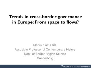 Trends in cross-border governance in Europe: From space to  flows?