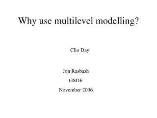 Why use multilevel modelling