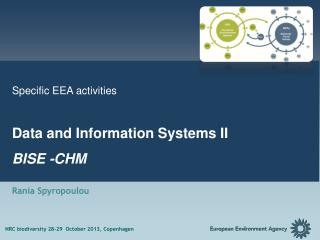 Specific EEA activities  Data and Information Systems II BISE -CHM Rania Spyropoulou