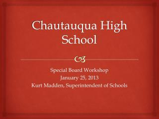 Chautauqua High School