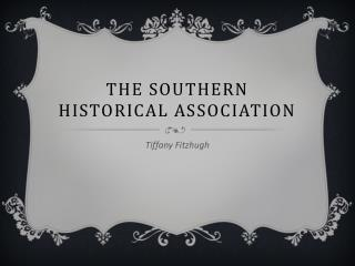 The Southern Historical Association