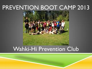 Prevention Boot Camp 2013