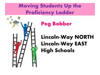 Moving Students Up the Proficiency Ladder