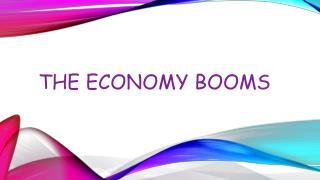 The economy booms