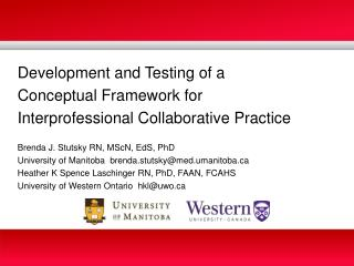 Development and Testing of a  Conceptual Framework for  Interprofessional Collaborative Practice