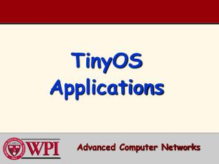 TinyOS Applications