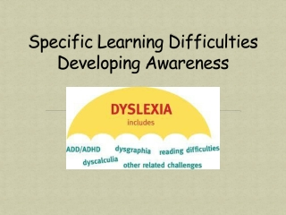 Developing awareness of the needs of students with Dyslexia