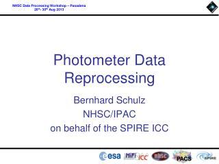 Photometer Data Reprocessing
