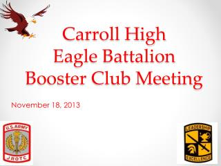 Carroll High  Eagle Battalion  Booster Club Meeting
