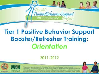Tier 1 Positive Behavior Support Booster/Refresher Training: Orientation