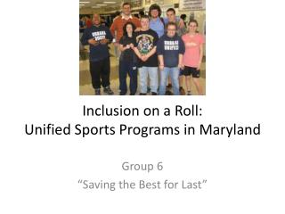 Inclusion on a Roll: Unified Sports Programs in Maryland