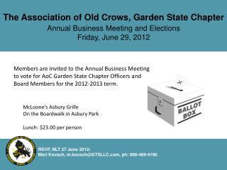 The Association of Old Crows, Garden State Chapter Annual Business Meeting and Elections