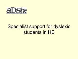 Specialist support for dyslexic students in HE