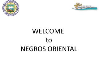 WELCOME  to NEGROS ORIENTAL