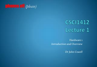 CSCI1412 Lecture 1
