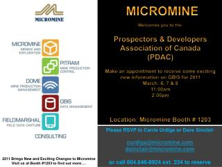 Please RSVP to Carrie Urdiga or Dave Sinclair curdiga@micromine dsinclair@micromine