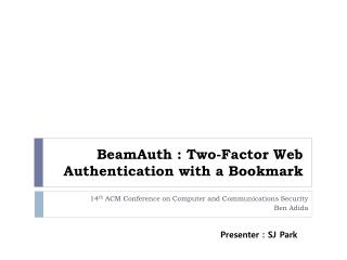 BeamAuth  : Two-Factor Web Authentication with a Bookmark