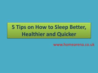 Top 5 Sleeping tips