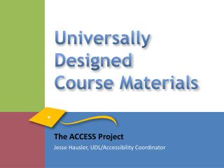 Universally Designed  Course Materials
